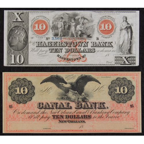 Obsolete: Unissued $10 Hagerstown Bank, Maryland, Unissued $10 Canal Bank, New Orleans AU