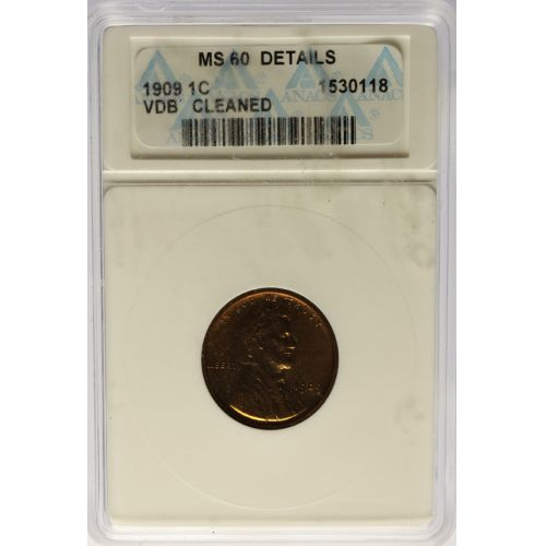 1909 VDB Lincoln Cent MS-60 Details (ANACS)