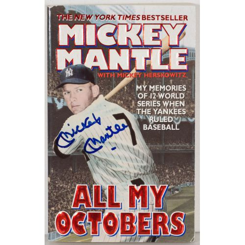 """Mickey Mantle Signed Book Cover of """"All My Octobers"""" with COA"""