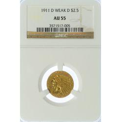 """1911-D """"Weak D"""" $2 1/2 Gold AU-55 NGC"""